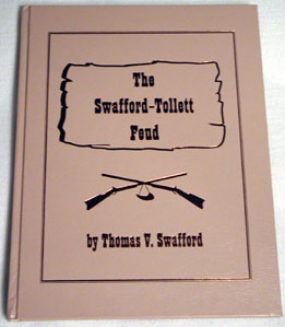 """The Swafford-Tollet Feud"""